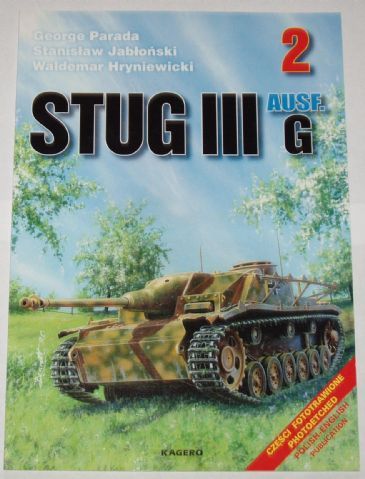 Stug III Ausf.G, by G.Parada & Others (Kagero 2)
